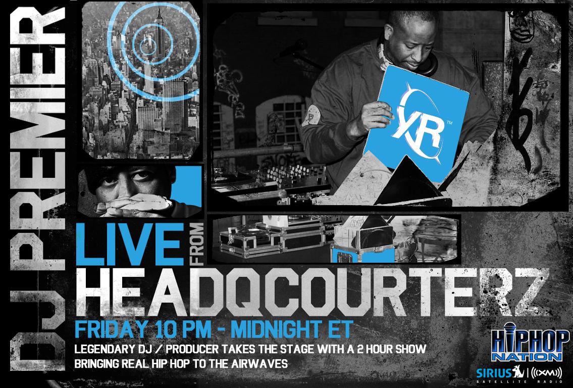 DJ PREMIER–LIVE FROM HEADQCOURTERZ RADIO SHOW & PLAYLIST FOR